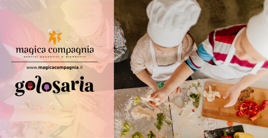 """Magica Compagnia per Golosaria 2019: le attività a tema food per l'edizione """"Il cibo che ti cambia"""""""